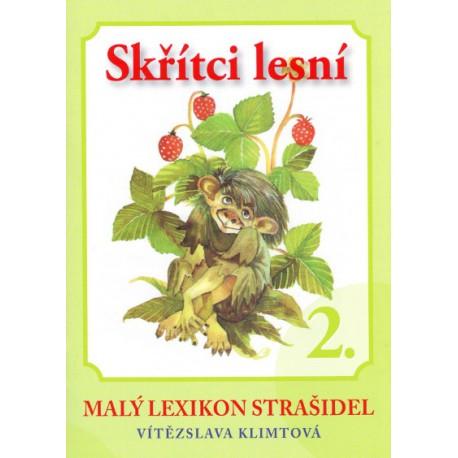 Malý lexikon strašidel 2 - Skřítci lesní