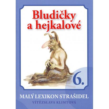 Malý lexikon strašidel 6 - Bludičky a hejkalové